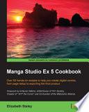 Manga Studio Ex 5 Cookbook
