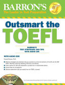 Barron s Outsmart the TOEFL