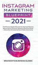 Instagram Marketing Blueprint 2021 Book PDF