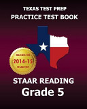Texas Test Prep Practice Test Book Staar Reading Grade 5