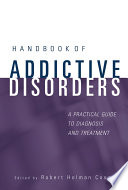 Handbook Of Addictive Disorders