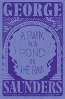A Swim in a Pond in the Rain: In Which Four Russians Give a Master Class on Writing, Reading, and