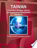 Taiwan Information Strategy  Internet and E commerce Development Handbook   Strategic Information  Regulations  Contacts