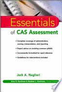 Essentials of CAS Assessment