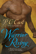 Warrior Rising : determined to put a stop to it,...