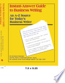 Instant-Answer Guide to Business Writing