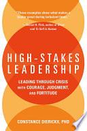 High Stakes Leadership