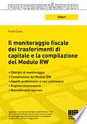 Il monitoraggio fiscale dei trasferimenti di capitale e la compilazione del Modulo RW