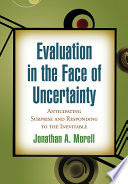 Evaluation in the Face of Uncertainty