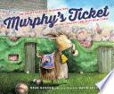 Murphy S Ticket