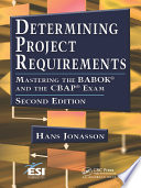Determining Project Requirements  Second Edition