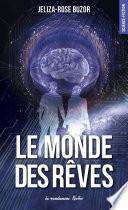 Le Monde Des Rêves par Jeliza-rose Buzor