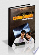 Colon Cancer  Protect Yourself