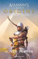 Assassin's Creed - Origins. Desert Oath (versione Italiana) : ...