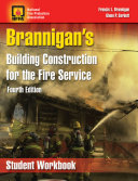 Brannigan's Building Construction for the Fire Service, Student Workbook