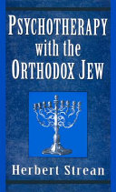 Psychotherapy with the Orthodox Jew