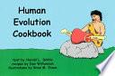 The Human Evolution Cookbook