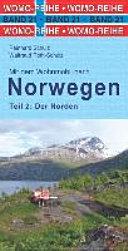 Mit dem Wohnmobil nach Norwegen 02  Der Norden
