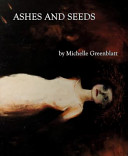 Ashes and Seeds