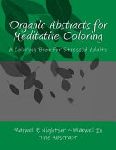 Organic Abstracts for Coloring and Meditation