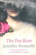 download ebook the tea rose pdf epub