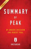 Summary of Peak by Anders Ericsson and Robert Pool   Includes Analysis