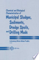 Chemical and Biological Characterization of Municipal Sludges  Sediments  Dredge Spoils  and Drilling Muds
