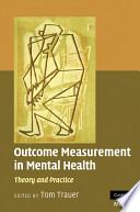 Outcome Measurement in Mental Health