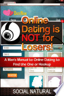 Online Dating is NOT for Losers