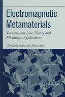 Electromagnetic Metamaterials : presents an original generalized transmission line...