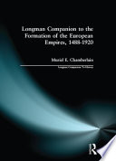 Longman Companion to the Formation of the European Empires  1488 1920