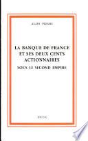 La Banque de France et ses deux cents actionnaires sous le Second Empire