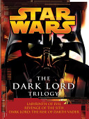 Star Wars  the Dark Lord Trilogy