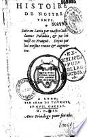 Histoire de nostre temps. Faite en Latin par maistre Guillaume Paradin, & par lui mise en François. Depuis par lui mesme reuue & augmentee (Huitain de Claude Paradin)