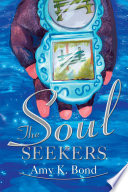 The Soul Seekers : seems to have all the...