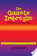 The Quixote Imbroglio
