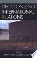 Decolonizing International Relations book