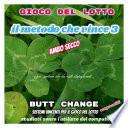 Il Metodo Che Vince 3  gioco del lotto Ambo Secco Butt Change by Mat Marlin
