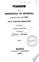 Viaggio alla Repubblica di Colombia eseguito nell anno 1823 dal signor Mollien