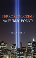 Terrorism, Crime, and Public Policy