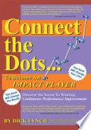 Connect The Dots To Become An Impact Player