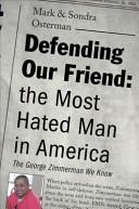 Defending Our Friend