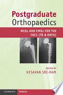 Postgraduate Orthopaedics : component of the frcs (tr...