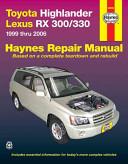 Toyota Highlander Lexus Rx 300 330 Automotive Repair Manual
