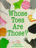 Whose Toes Are Those? : identity of their favorite animals--including alligators, bats,...