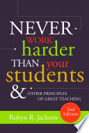 Never Work Harder Than Your Students and Other Principles of Great Teaching Book PDF