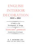 English Interior Decoration  1500 to 1830