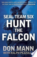 SEAL Team Six Book 3  Hunt the Falcon