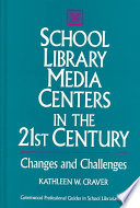 School Library Media Centers in the 21st Century