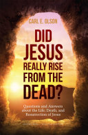 Did Jesus Really Rise from the Dead